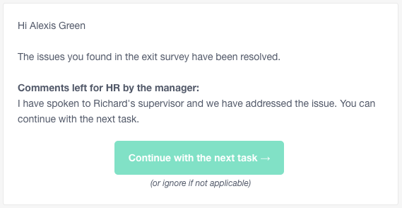 HR receives an email notifying them that the issue has been addressed.